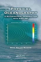 Physical oceanography : a mathematical introduction with MATLAB