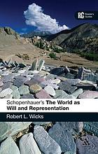 Schopenhauer's The world as will and representation : a reader's guide