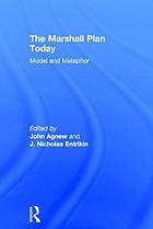 The Marshall Plan today : model and metaphor