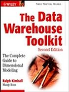 The data warehouse toolkit : the complete guide to dimensional modeling