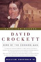 David Crockett : hero of the common man