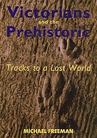 Victorians and the prehistoric : tracks to a lost world