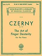 The art of finger dexterity : fifty studies for the piano op. 740