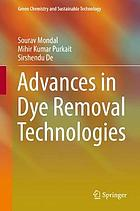 Advances in Dye Removal Technologies