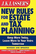 J.K. Lasser's new rules for estate and tax planning revised