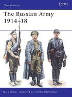 The Russian army, 1914 - 18