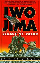 Iwo Jima : legacy of valor
