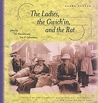 The ladies, the Gwich'in, and the Rat : travels on the Athabasca, Mackenzie, Rat, Porcupine, and Yukon Rivers in 1926