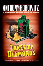 Three of diamonds : three Diamond Brothers mysteries