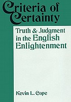 Criteria of certainty : truth and judgment in the English Enlightenment