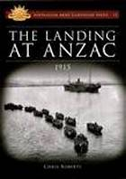 The landing at Anzac : 1915