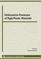 Deformation processes of rigid plastic materials : special topic volume, invited papers only