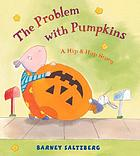 The problem with pumpkins : a Hip and Hop story