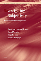 Investigating subjectivity : classical and new perspectives