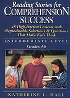 Reading stories for comprehension success : intermediate level