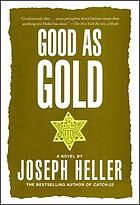 Good as gold : [a novel]