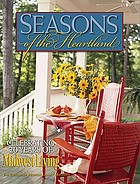 Seasons of the heartland : celebrating 20 years of Midwest living