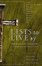 Lists to live by : the Christian collection for everything that really matters