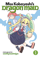 Miss Kobayashi's dragon maid. Vol. 1