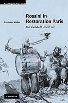 Rossini in restoration Paris : the sound of modern life