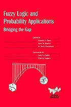 Fuzzy logic and probability applications : bridging the gap