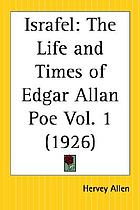 Israfel : the life and times of Edgar Allan Poe