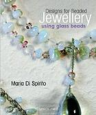 Designs for beaded jewellery using glass beads
