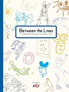 Between the lines : a coloring book of drawings by contemporary artists