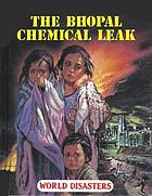 The Bhopal chemical leak