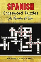 Spanish Crossword Puzzles for Practice and Fun.