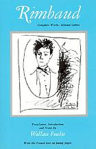 Rimbaud : complete works, selected letters Rimbaud