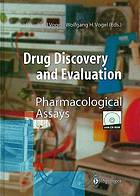 Drug discovery and evaluation : pharmacological assays