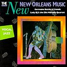 The New New Orleans music : vocal jazz.