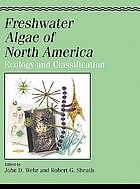 Freshwater algae of North America : ecology and classification