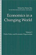 Economics in a changing world : proceedings of the Tenth World Congress of the International Economic Association, Moscow