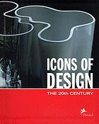 Icons of design : the 20th century