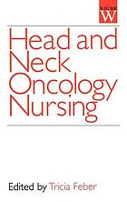 Head and neck oncology nursing
