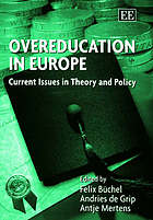 Overeducation in Europe : current issues in theory and policy