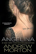 Angelina : an unauthorized biography