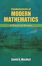 Fundamentals of modern mathematics : a practical review