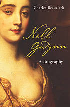 Nell Gwyn : a biography