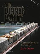 The dinner party : restoring women to history