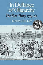 In defiance of oligarchy : the Tory Party, 1714-60