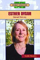 Esther Dyson : internet visionary