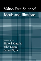 Value-free science? : ideals and illusions