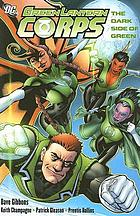 Green Lantern Corps : a darker shade of green