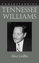 Understanding Tennessee Williams