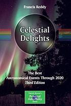 Celestial delights : the best astronomical events through 2020