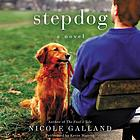 Stepdog : a novel