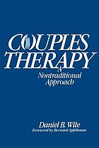 Couples therapy : a nontraditional approach